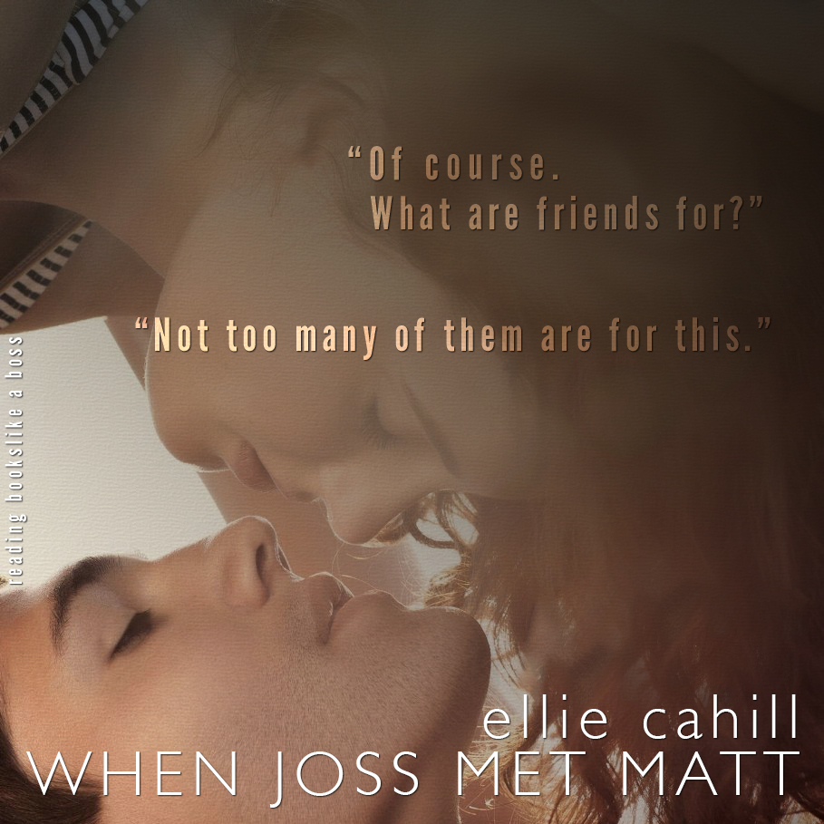 When Joss Met Mat by Ellie Cahill