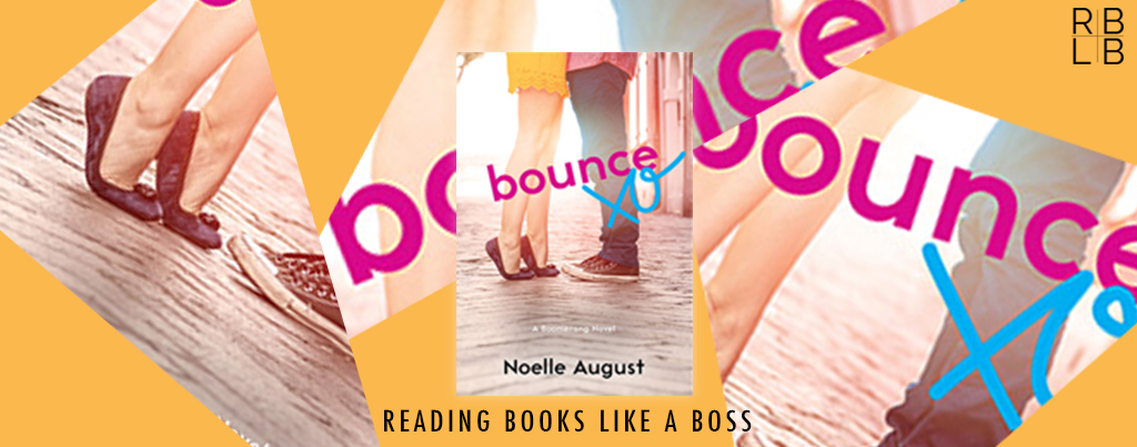 Cover Reveal – Bounce by Noelle August