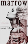Marrow by Tarryn Fisher (New Cover)