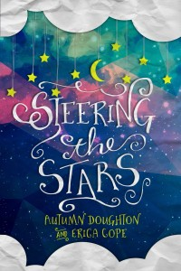 Steering the Stars by Autumn Doughton and Erica Cope