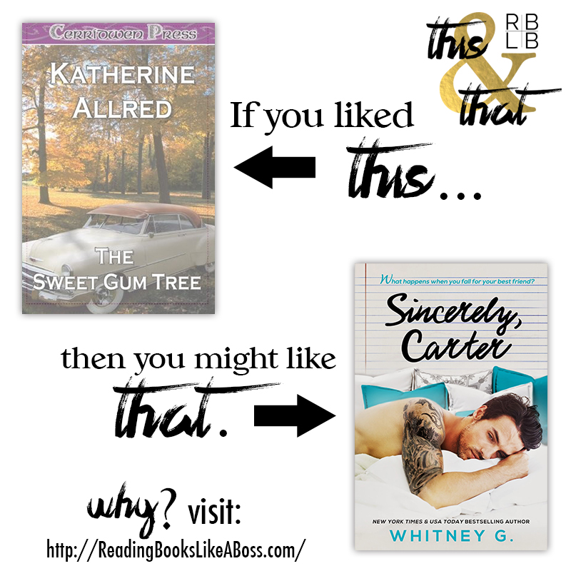 The Sweet Gum Tree by Katherine Allred and Sincerely, Carter by Whitney Gracia Williams