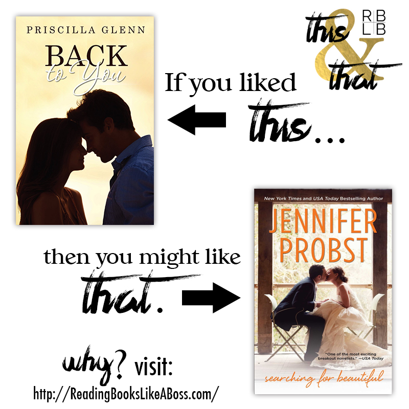 Back to You by Priscilla Glenn and Searching For Beautiful by Jennifer Probst