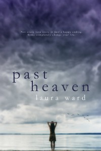 Past Heaven by Laura Ward