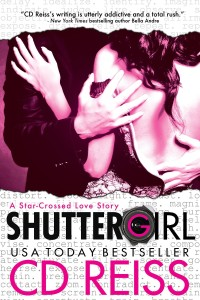 ShutterGirl (The Hollywood Project #1) by C.D. Reiss
