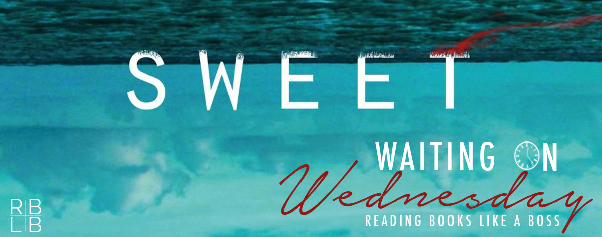 Waiting on Wednesday #40 – Sweet by Emmy Laybourne