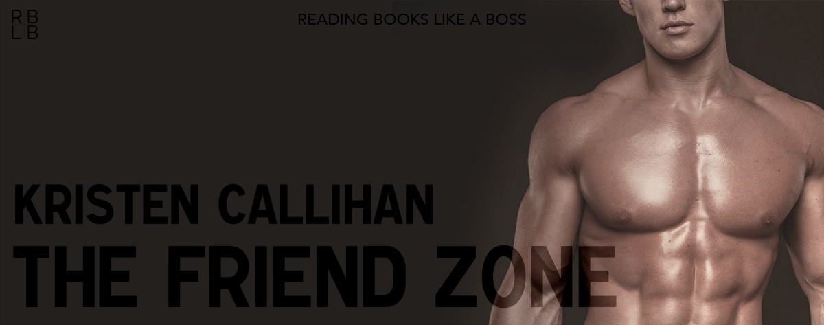 Book Review – The Friend Zone by Kristen Callihan