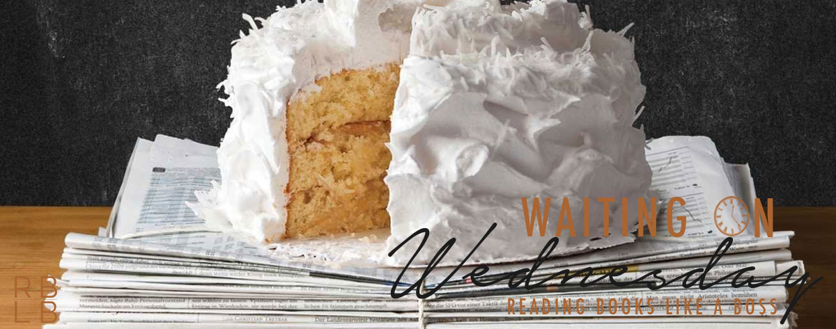 Waiting on Wednesday #42 — The Coincidence of Coconut Cake by Amy E. Reichert