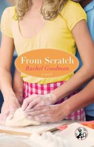 From Scratch by Rachel Goodman