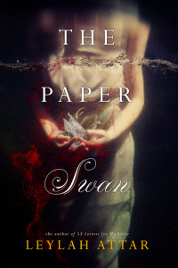 The Paper Swan by Leylah Attar