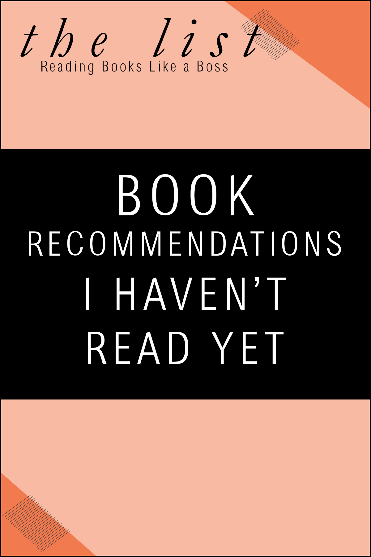 The List - Book Recommendations I Haven't Read Yet