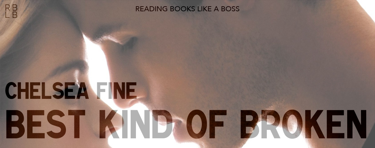 Book Review – Best Kind of Broken by Chelsea Fine