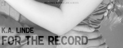 Book Review – For the Record by K.A. Linde