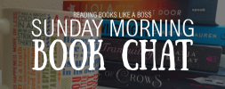 Sunday Morning Book Chat – 2 Books You MUST Read (One Had the BEST KISS EVER)!