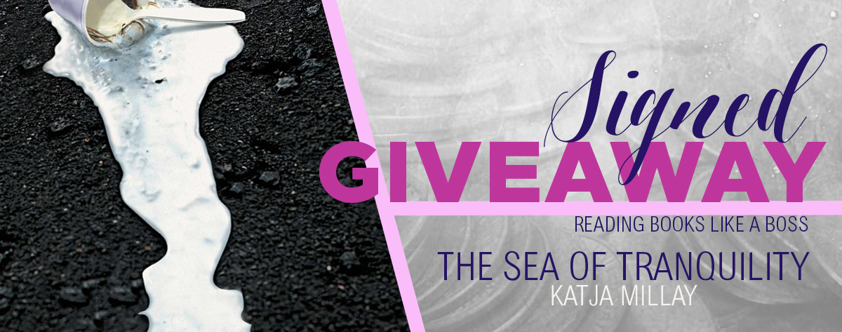Signed Giveaway – The Sea of Tranquility by Katja Millay