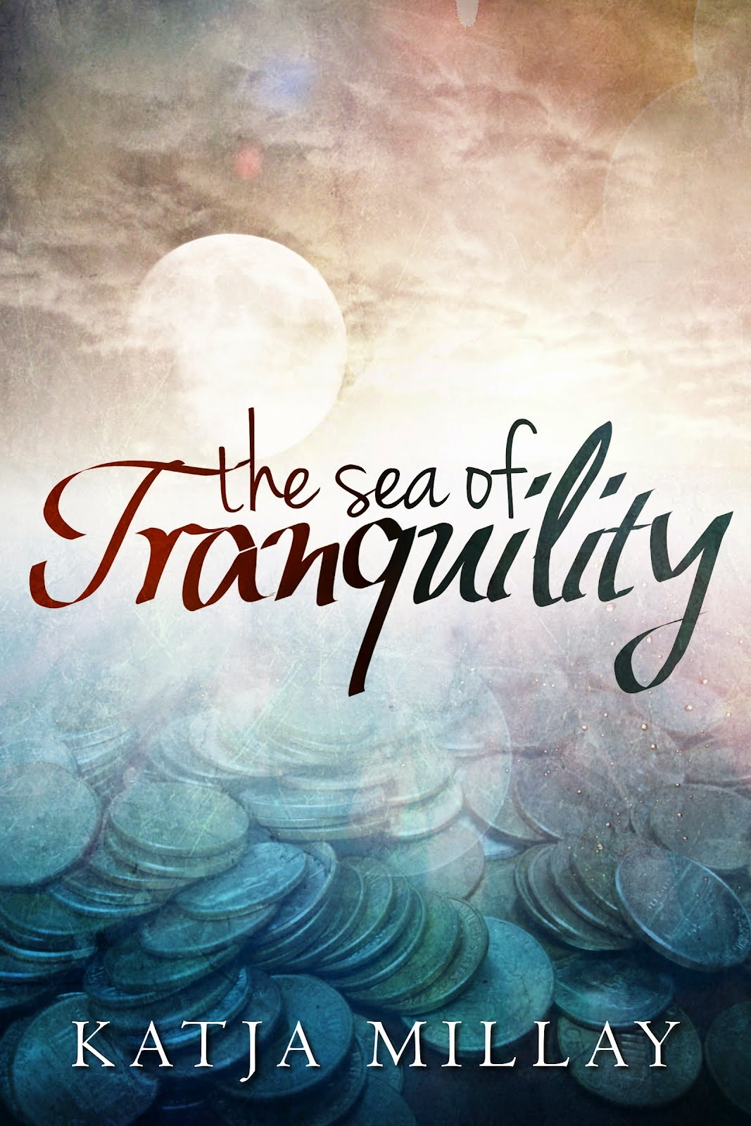 The Sea of Tranquility by Katja Millay - Original Cover