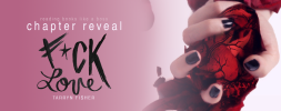 Chapter Reveal – F*ck Love by Tarryn Fisher