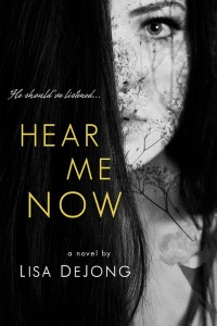 Hear Me Now Lisa De Jong