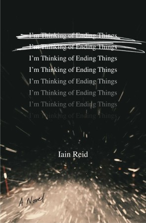 Book Review – I'm Thinking of Ending Things by Iain Reid
