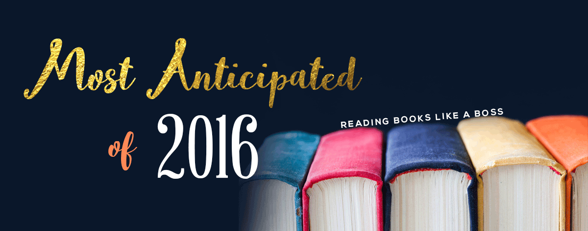 Most Anticipated Books of 2016