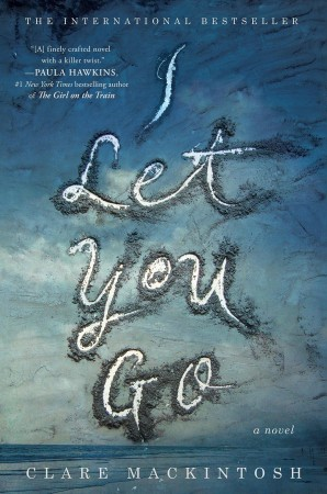 Book Review – I Let You Go by Clare Mackintosh