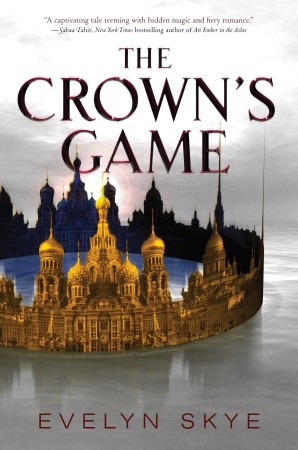 Book Review – The Crown's Game by Evelyn Skye