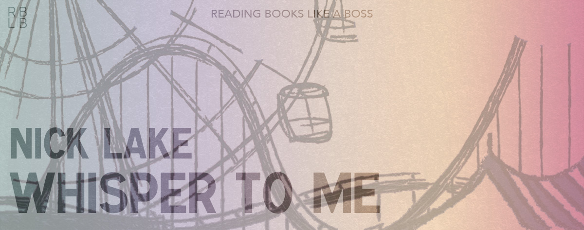 Book Review – Whisper to Me by Nick Lake