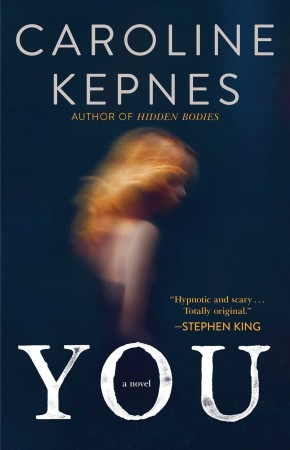 Audiobook Review – You by Caroline Kepnes