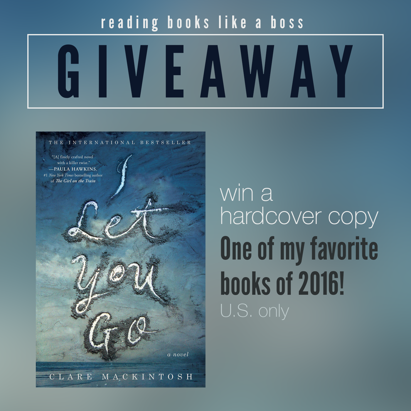 Giveaway - I Let You Go by Clare Mackintosh