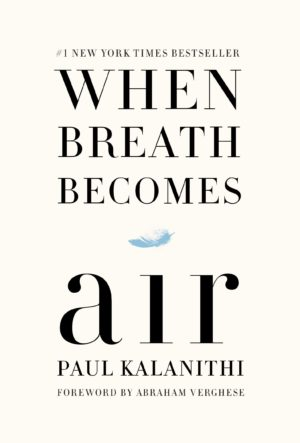 Audiobook Review – When Breath Becomes Air by Paul Kalanithi