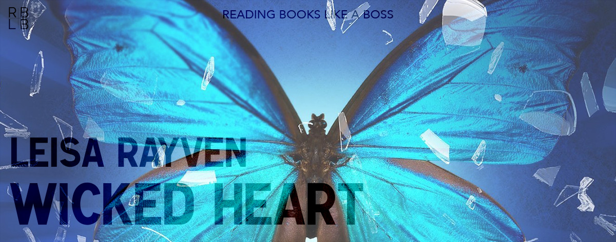 Book Review – Wicked Heart by Leisa Rayven