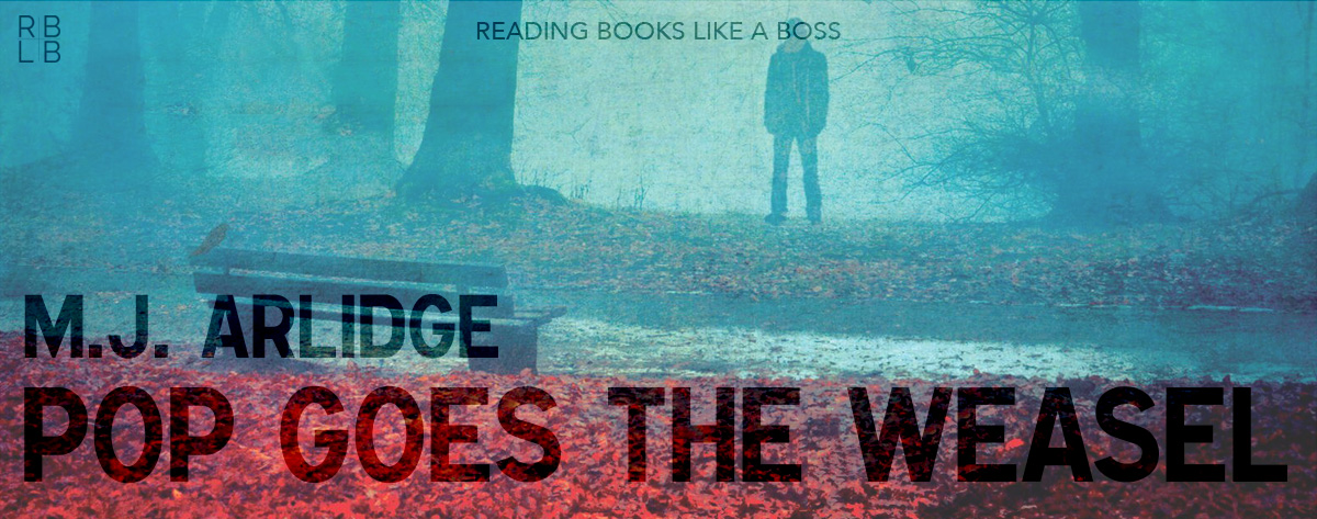 Book Review – Pop Goes the Weasel by M.J. Arlidge