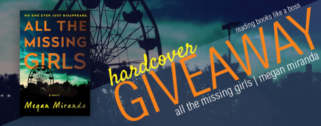 Giveaway – All the Missing Girls by Megan Miranda