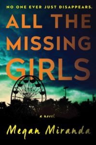 Cover - All the Missing Girls by Megan Miranda