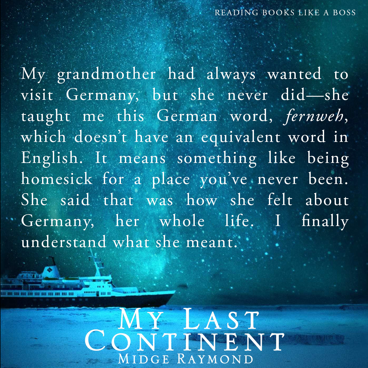 Quote - My Last Continent by Midge Raymond