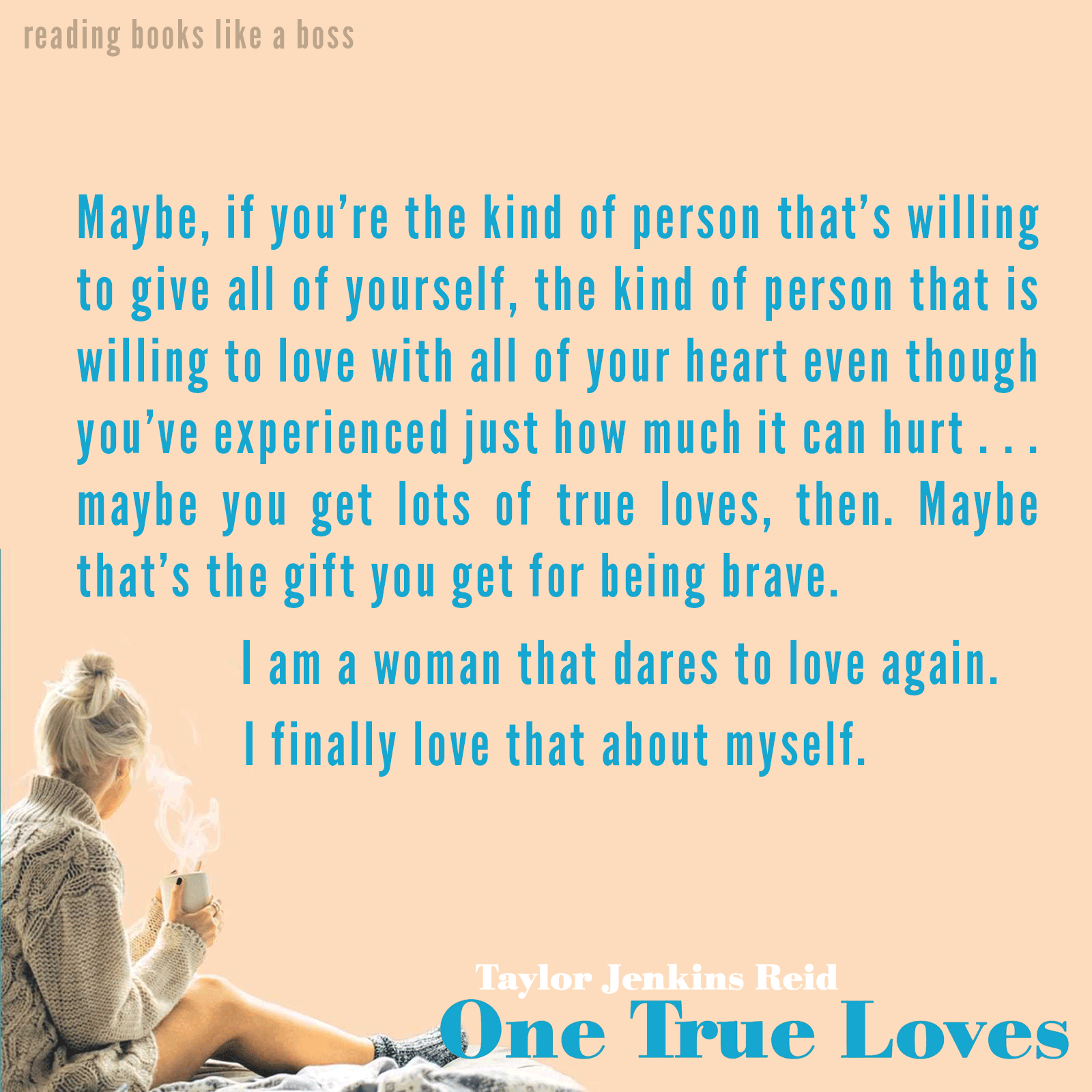Quote - One True Loves by Taylor Jenkins Reid