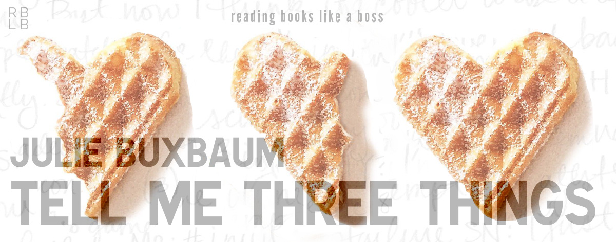 Audiobook Review – Tell Me Three Things by Julie Buxbaum