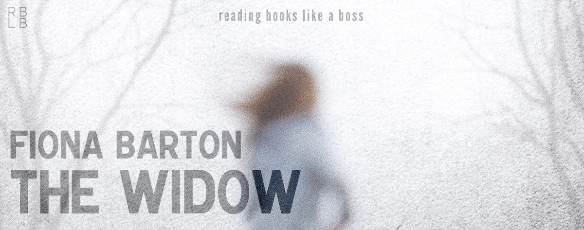 Audiobook Review – The Widow by Fiona Barton