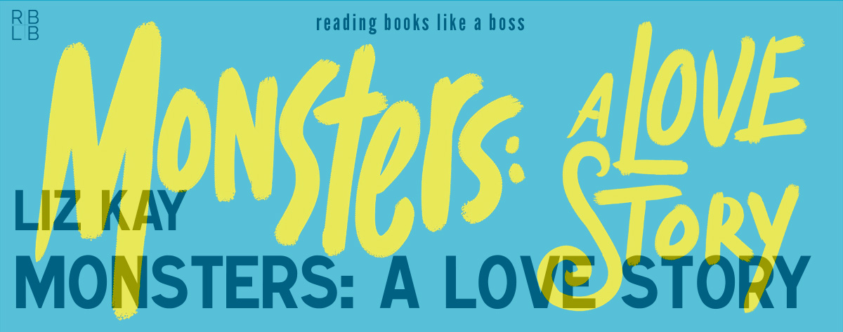 Audiobook Review – Monsters: A Love Story by Liz Kay