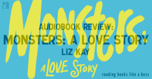 Review - Monsters: A Love Story by Liz Kay