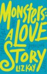 Cover - Monsters: A Love Story by Liz Kay