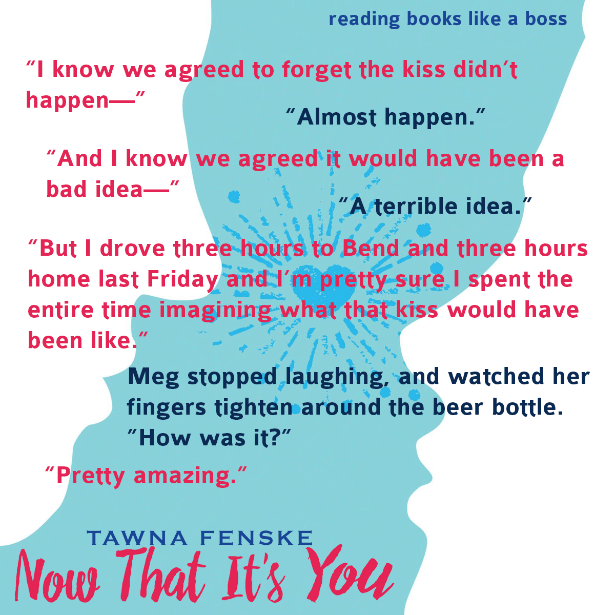 Teaser: Now That It's You by Tawna Fenske