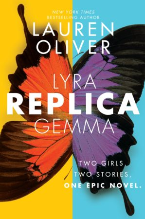 Book Review – Replica by Lauren Oliver