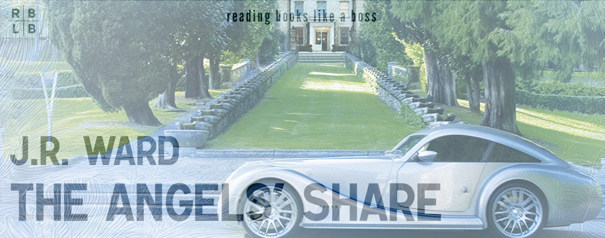 Audiobook Review – The Angels' Share by J.R. Ward