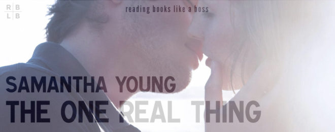 Book Review – The One Real Thing by Samantha Young