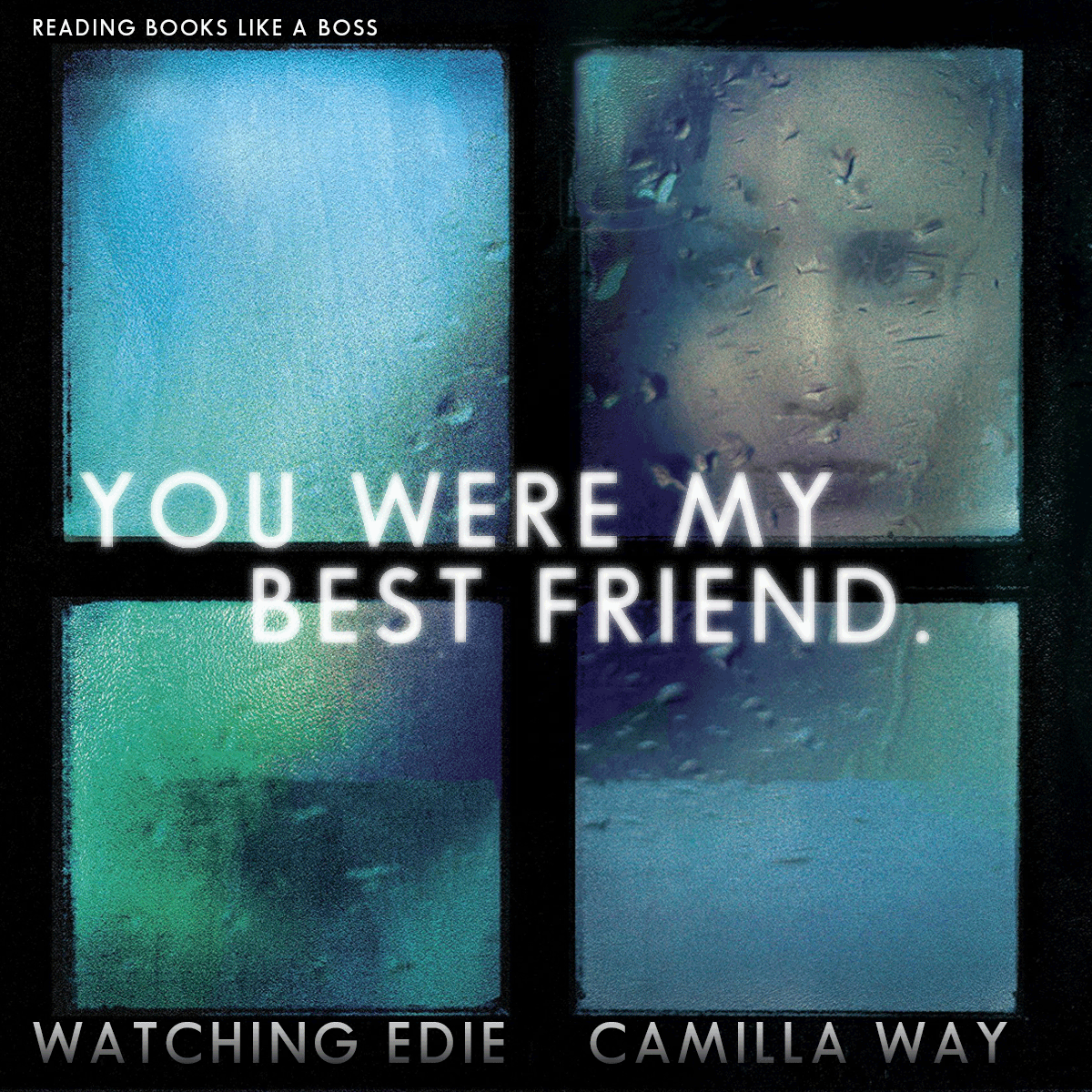Teaser: Watching Edie by Camilla Way
