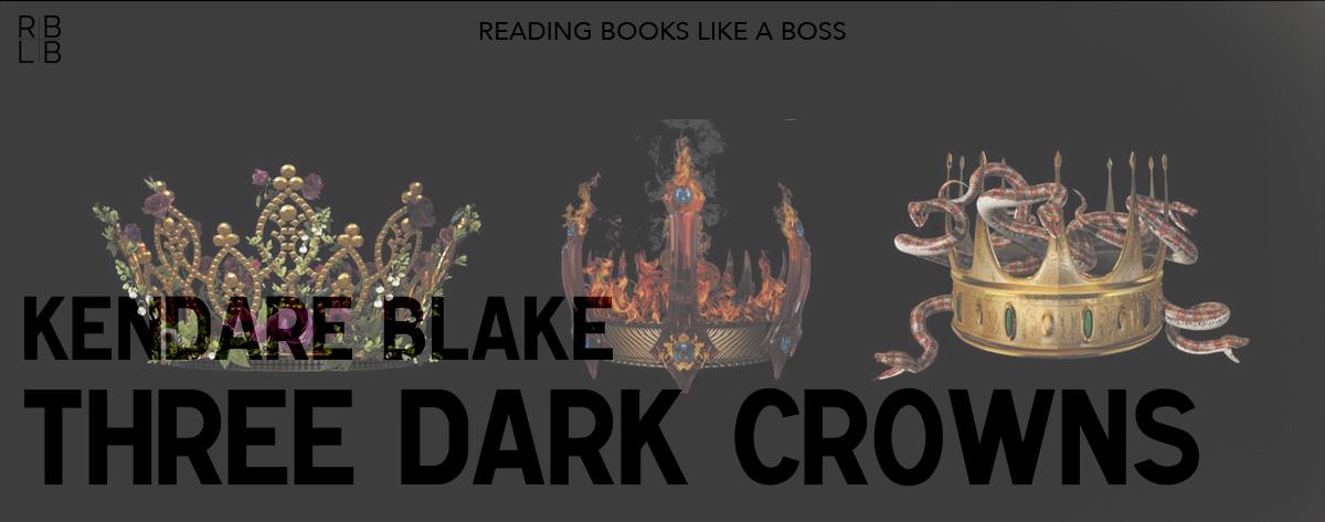 Book Review – Three Dark Crowns by Kendare Blake