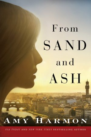 Book Review – From Sand and Ash by Amy Harmon