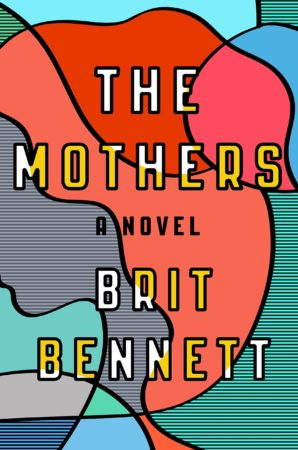 Audiobook Review – The Mothers by Brit Bennett