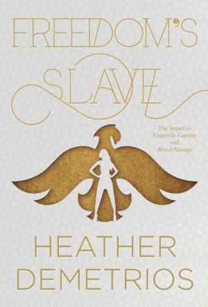 Book Review – Freedom's Slave by Heather Demetrios
