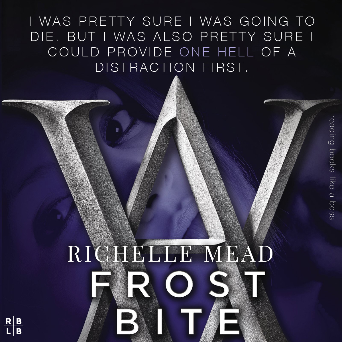 Teaser - Frostbite by Richelle Mead